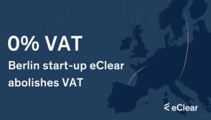 Berlin start-up eClear abolishes VAT